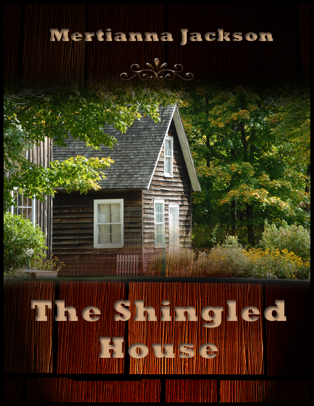 Author Mertianna Georgia The Shingled House